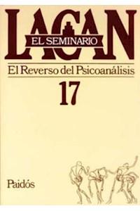 Papel Seminario 17 - El Reverso Del Psicoanálisis