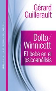 Papel Dolto / Winnicott El Bebé En El Psicoanálisis