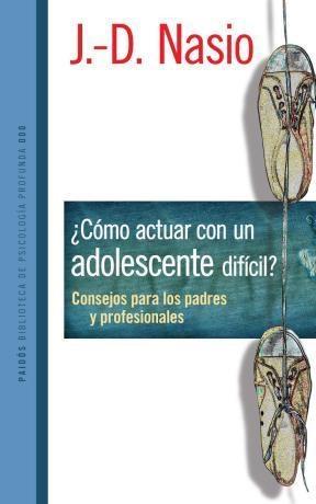 Papel COMO ACTUAR CON UN ADOLESCENTE DIFICIL? CONSEJOS PARA PADRES