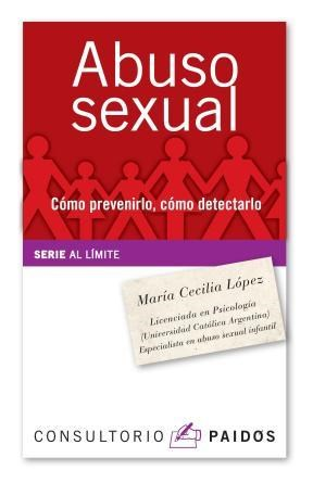 Papel ABUSO SEXUAL. (COMO PREVENIRLO, COMO DETECTARLO)