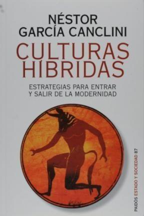 Papel Culturas Hibridas: Estrategias Para Entrar Y Salir De La Mod