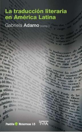 Libro La Traduccion Literaria En America Latina