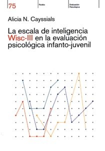 Test ESCALA DE INTELIGENCIA WISC III EN LA EVALUACION PSICOLOGICA