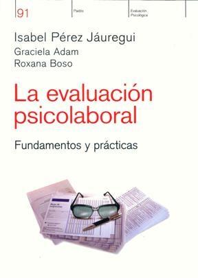 Test EVALUACION PSICOLABORAL, LA (FUNDAMENTOS Y PRACTICAS)