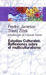 Papel ESTUDIOS CULTURALES. REFLEXIONES SOBRE EL MULTICULTURALISMO