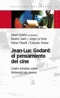 Papel JEAN LUC GODARD EL PENSAMIENTO DEL CINE CUATRO MIRADAS (ESPACIOS DEL SABER 74032)