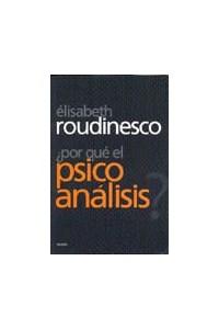 Papel ¿Por Que El Psicoanalisis?