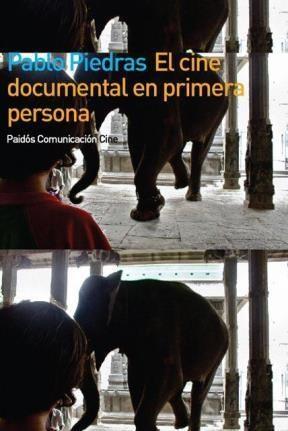 Papel EL CINE DOCUMENTAL EN PRIMERA PERSONA