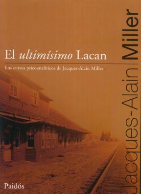 Libro El Ultimisimo Lacan