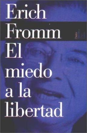 Papel Miedo A La Libertad, El