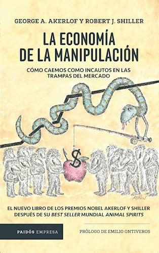 Libro La Economia De La Manipulacion
