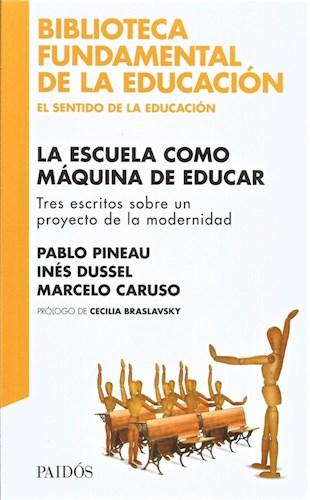Papel La Escuela Como Máquina De Educar