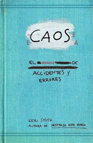 Libro Caos  El Manual De Accidentes Y Errores