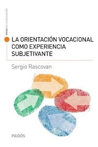 Papel La Orientación Vocacional Como Experiencia Subjetiva