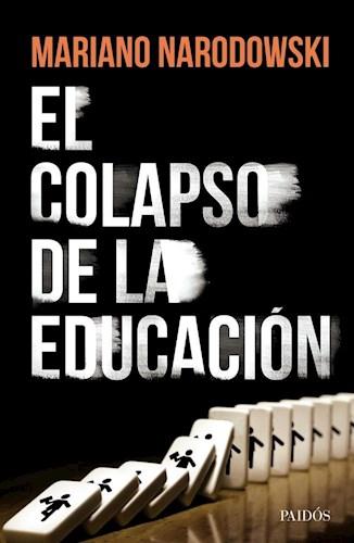 Libro El Colapso De La Educacion