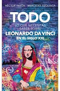 Papel Todo Lo Que Necesitás Saber Sobre Leonardo Da Vinci En El Siglo Xxi