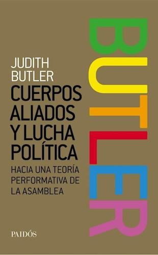 Libro Cuerpos Aliados Y Lucha Politica