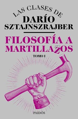 Papel FILOSOFIA A MARTILLAZOS (TOMO 1)