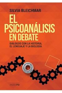 Papel El Psicoanálisis En Debate