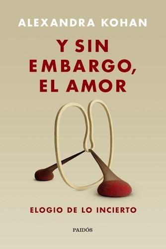 LIBRO Y SIN EMBARGO EL AMOR