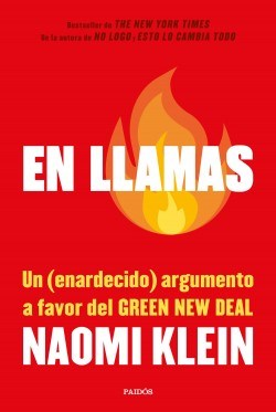 Papel EN LLAMAS UN ENARDECIDO ARGUMENTO A FAVOR DEL GREEN NEW DEAL (COLECCION ESTADO Y SOCIEDAD)