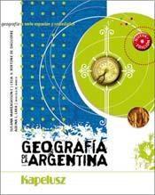 Papel Geografia De La Argentina Serie Espacios Kap