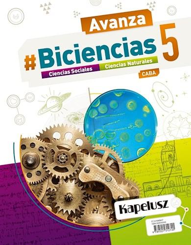 Papel BICIENCIAS 5 KAPELUSZ AVANZA CABA (CIENCIAS SOCIALES / CIENCIAS NATURALES) (NOVEDAD 2018)