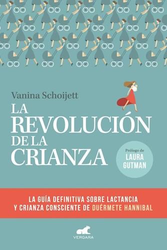 Libro La Revolucion De La Crianza