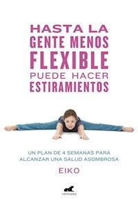 Papel Hasta La Gente Menos Flexible Puede Hace
