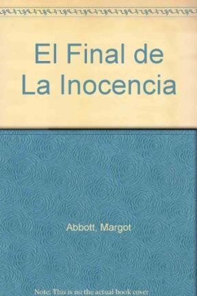 Papel FINAL DE LA INOCENCIA (NOVELA ROMANTICA)