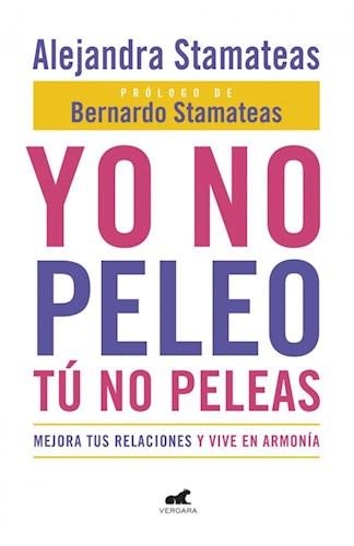 Libro Yo No Peleo Tu No Peleas