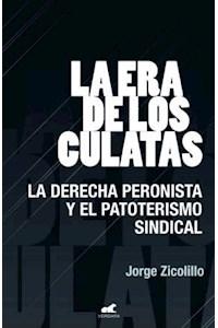 Papel Era De Los Culatas - La Derecha Peronista