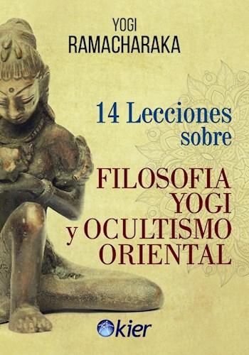 Libro 14 Lecciones Sobre Filosofia Yogi Y Ocultismo Oriental