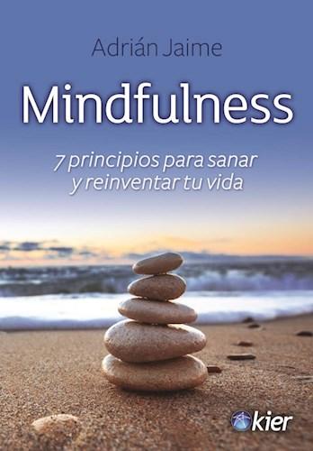 Libro Mindfulness (7 Principios Para Sanar Y Reinventar Tu Vida)