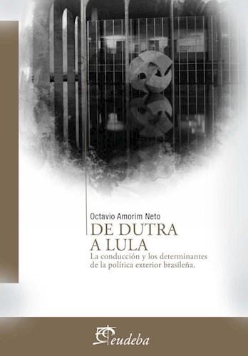 Papel De Dutra a Lula