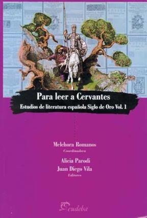 Papel Para leer a Cervantes. Volumen 1
