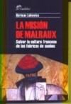Papel La misión de Malraux