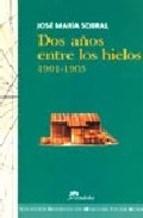 Papel Dos años entre los hielos (1901-1903)