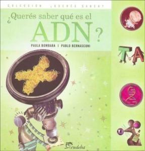 Papel ¿Querés saber qué es el ADN?