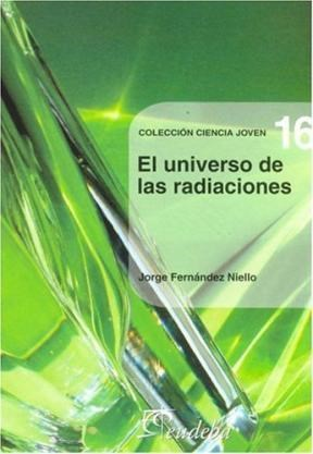Libro El Universo De Las Radiaciones