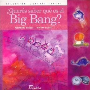 Papel ¿Querés saber qué es el Big Bang?