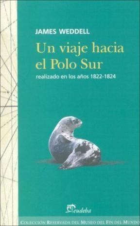 Papel Un viaje hacia el Polo Sur realizado en los años 1822-1824