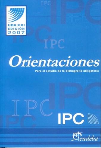 Papel IPC - Orientaciones para el estudio de la bibliografía obligatoria - 2007