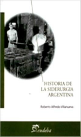 Papel Historia de la siderurgia argentina