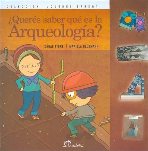 Papel ¿Querés saber qué es la Arqueología?