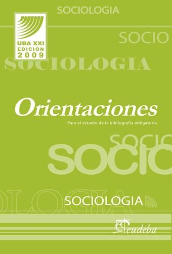 Papel Sociología. Orientaciones para el estudio de la bibliografía obligatoria