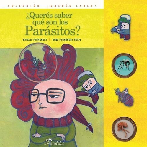 Papel ¿Querés saber qué son los parásitos?