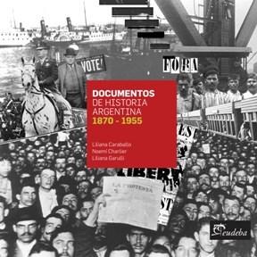 Papel Documentos de historia Argentina.1870-1955