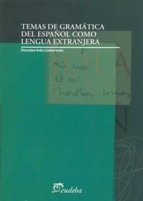 Libro Temas De Gramatica Del Español Como Lengua Extranjera