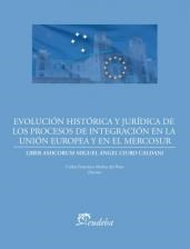 Papel Evolución histórica y jurídica de los procesos de integración de la Unión Europea y el Mercosur